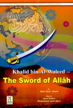 Khalid bin Al-Waleed (R) The Sword of Allah