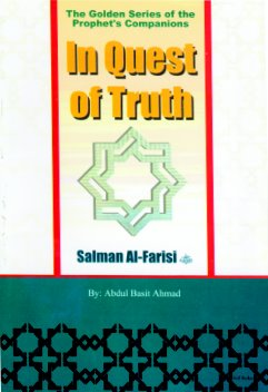 Salman Al-Farisi (R) In Quest for Truth